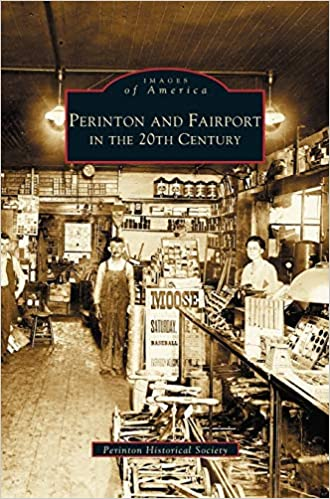 Perinton and Fairport in the 20th Century